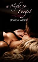 A Night to Forget (Emma's Story, #1)