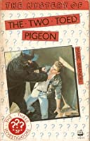 The Mystery Of The Two Toed Pigeon (Alfred Hitchcock Books)