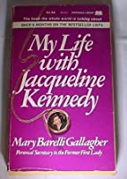 My Life with Jacqueline Kennedy