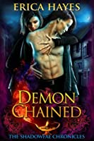 Demon Chained (The Shadowfae Chronicles, #5)