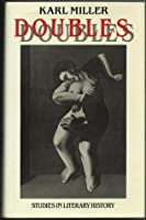 Doubles: Studies In Literary History