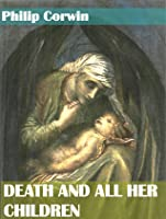 Death And All Her Children