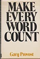 Make Every Word Count