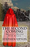 The Second Coming: America's Second 9/11 Attack