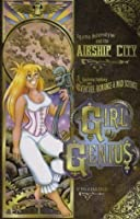 Girl Genius 2: Agatha Heterodyne the Airship City (Girl Genius (Graphic Novels))