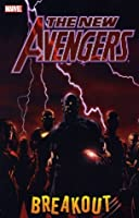 The New Avengers, Vol. 1: Breakout