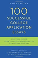 100 Successful College Application Essays by The Harvard ...