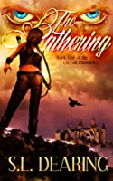 The Gathering: Book One of the Lia Fail Chronicles
