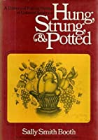 Hung, strung & potted;: A history of eating in colonial America