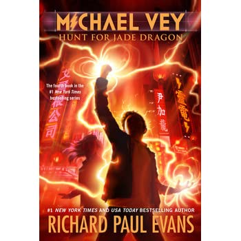 Hunt for Jade Dragon (Michael Vey, #4) by Richard Paul Evans ...