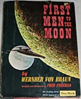 First Men to the Moon