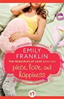 Piece, Love, and Happiness (The Principles of Love, 2)