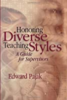 Honoring Diverse Teaching Styles: A Guide for Supervisors