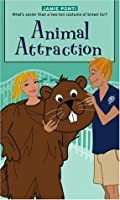 Animal Attraction (Romantic Comedies (Mass Market))
