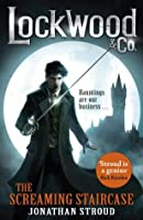 The Screaming Staircase (Lockwood & Co., #1) by Jonathan Stroud ...