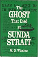 The Ghost That Died at Sunda Strait