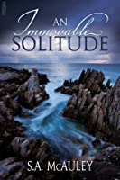 An Immovable Solitude
