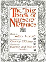 The Big Book of Nursery Rhymes (Illustrated)