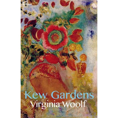 Fascinating Kew Gardens By Virginia Woolf  Reviews Discussion Bookclubs Lists With Exquisite Blackdown Garden Centre Besides Anglesey Abbey Winter Garden Furthermore Sheep Garden Ornaments With Adorable How To Keep Moles Out Of Your Garden Also Rose Garden Childcare In Addition Magical Garden Ideas And B And Q Sale Garden Furniture As Well As Tsokkos Garden Apartments Additionally The Gardeners Pub From Goodreadscom With   Exquisite Kew Gardens By Virginia Woolf  Reviews Discussion Bookclubs Lists With Adorable Blackdown Garden Centre Besides Anglesey Abbey Winter Garden Furthermore Sheep Garden Ornaments And Fascinating How To Keep Moles Out Of Your Garden Also Rose Garden Childcare In Addition Magical Garden Ideas From Goodreadscom