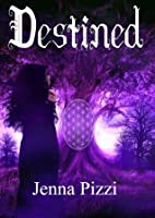 Destined (Destined Series)