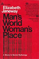 Man's World Woman's Place