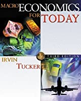 Macroeconomics for Today [with X-Tra! CD-ROM & Infotrac College Edition]