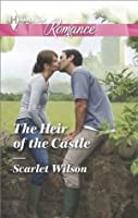 The Heir of the Castle (Harlequin Romance)
