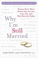 Why I'm Still Married