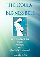 The Doula Business Bible