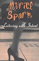 Loitering with Intent (New Directions Classic)