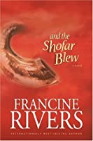 And the Shofar Blew (Hardcover)