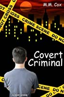 Covert Criminal (Accidental Mobster #3)