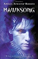 Hawksong (The Kiesha'ra, #1)