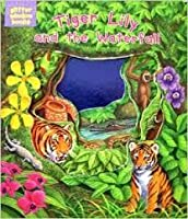 Tiger Lily and the Waterfall (Glitter Window Books)
