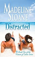 Distracted (Return to Eaton: When Love Speaks, #1)