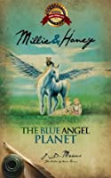 Millie and Honey - The Blue Angel Planet