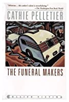The Funeral Makers (Mattagash, #1)
