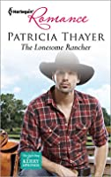 The Lonesome Rancher (The Quilt Shop in Kerry Springs #2)
