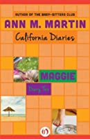 Maggie: Diary Two (California Diaries, 8)