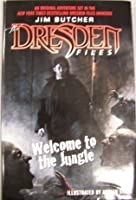 Welcome to the Jungle (The Dresden Files, #0.5)