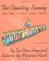 The Country Bunny and the Little Gold Shoes (Sandpiper Books)