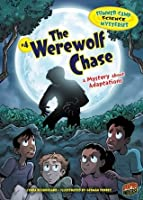 #4 The Werewolf Chase (Summer Camp Science Mysteries)