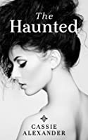 The Haunted (Sleeping with Monsters, #1)