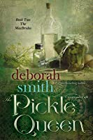 The Pickle Queen: A Crossroads Cafe Novella