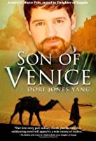 Son of Venice: A Story of Marco Polo