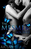 The Mesmer Society - Part 4 (A New-Adult BDSM College Erotic Romance)