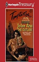The Outlaw (Men of Whisky River, #2; Montacroix Royal Family, #3; Rogues Across Time, #3)