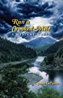 Run a Crooked Mile: a novel