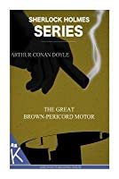 The Great Brown-Pericord Motor