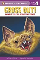 Gross Out!: Animals That Do Disgusting Things (Penguin Young Readers, L4)